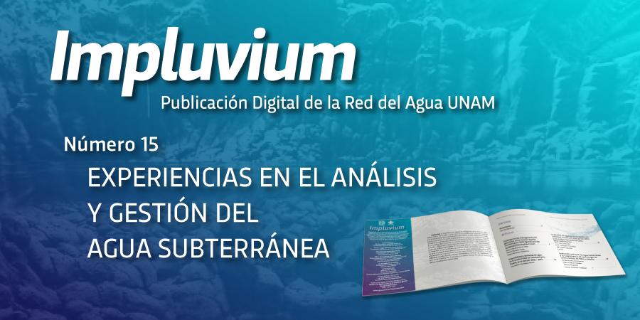 Impluvium - Experiencias en el análisis y gestión del agua subterránea