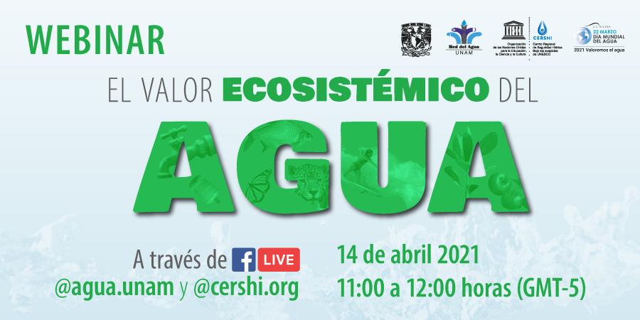 Webinar: El Valor Ecosistémico del Agua