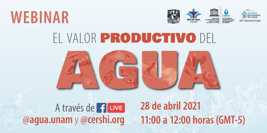 Webinar: El Valor Productivo del Agua